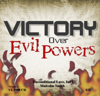 VICTORY OVER EVIL POWERS - VOLUME I