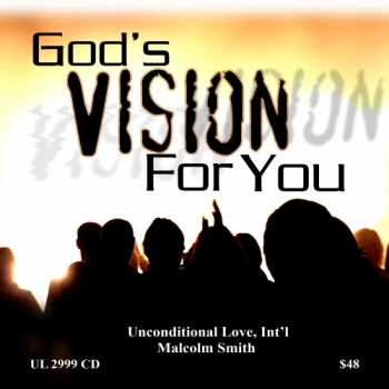 GOD'S VISION FOR YOU