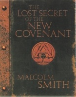 THE LOST SECRET OF THE NEW COVENANT (THE POWER OF THE BLOOD COVENANT) *DOWNLOADABLE  WORD DOCUMENT IN PDF FORMAT*