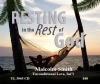 *NEW* Resting in the Rest of God
