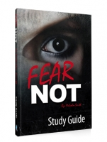 *NEW* FEAR NOT: Study Guide