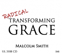 *NEW* Radical Transforming Grace
